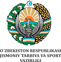 MINISTRY PHYSICAL CULTURE AND SPORT OF THE REPUBLIC OF UZBEKISTAN
